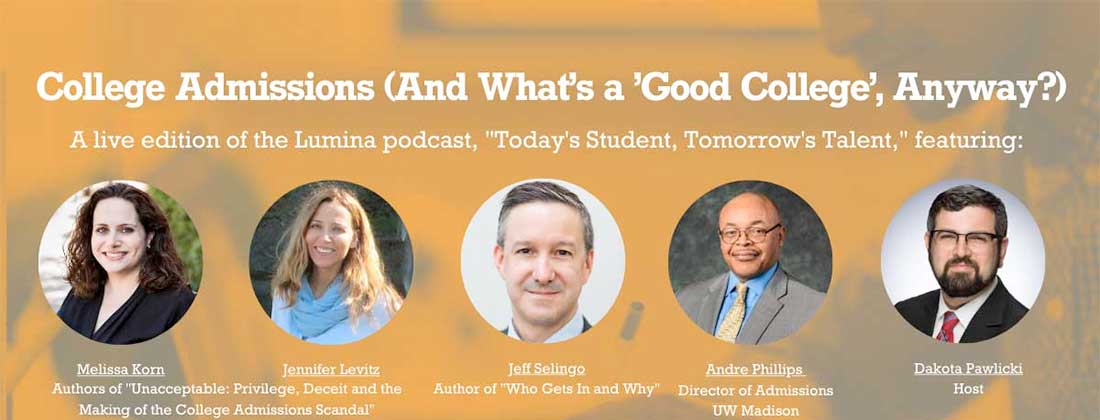 College Admissions (And What's a 'Good College,' Anyway?)